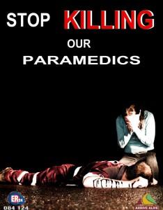 Poster: Stop Killing Our Paramedics - Quelle: ER24