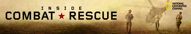 Inside Combat Rescue - Quelle: National Geographic
